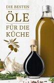 Die besten Öle für die Küche