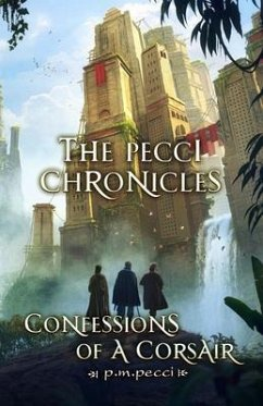 The Pecci Chronicles (eBook, ePUB) - Pecci, P. M.