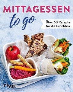 Mittagessen to go (eBook, PDF) - Verlag, Riva
