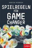 Spielregeln für Game Changer (eBook, PDF)