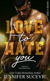 Love to Hate you (eBook, ePUB)