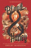 Blood & Honey (eBook, ePUB)