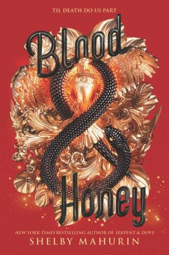 Blood & Honey (eBook, ePUB) - Mahurin, Shelby