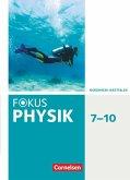 Fokus Physik 7.-10. Schuljahr - Gymnasium Nordrhein-Westfalen G9 - Schülerbuch
