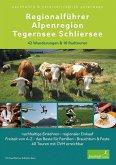 Regionalführer Alpenregion Tegernsee Schliersee