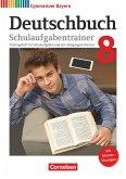 Deutschbuch Gymnasium 8. Jahrgangsstufe - Bayern - Schulaufgabentrainer mit Lösungen