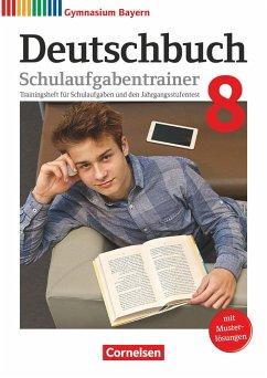 Deutschbuch Gymnasium 8. Jahrgangsstufe - Bayern - Schulaufgabentrainer mit Lösungen - Fliege, Rainer;Kratz, Martina;Kößler-Finkenzeller, Bärbel