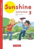 Sunshine 3. Schuljahr. Baden-Württemberg, Hessen, Niedersachsen - Activity Book