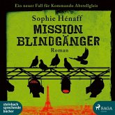 Mission Blindgänger / Kommando Abstellgleis Bd.3 (2 MP3-CDs)