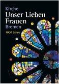 Kirche Unser lieben Frauen Bremen