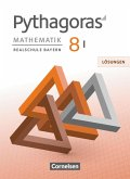 Pythagoras 8. Jahrgangsstufe (WPF I) - Realschule Bayern - Lösungen zum Schülerbuch