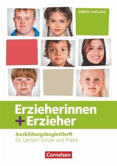Erzieherinnen + Erzieher: Zu allen Bänden - Ausbildungsbegleitheft. Arbeitsheft - Lambertz, Martina; Ribic, Bianca; Scharringhausen, Ruth