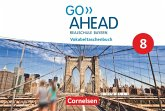 GoAhead 8 - Realschule Bayern 2017 - Vokabeltaschenbuch