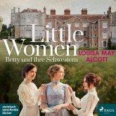 Little Women - Betty und ihre Schwestern, 2 MP3-CD