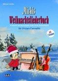 Michis Weihnachtsliederbuch für kleines Ensemble