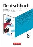 Deutschbuch Gymnasium 6. Schuljahr - Berlin, Brandenburg, Mecklenburg-Vorpommern, Sachsen, Sachsen-Anhalt und Thüringen - Schülerbuch