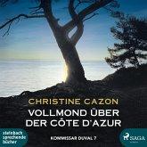 Vollmond über der Côte d'Azur / Kommissar Duval Bd.7 (2 MP3-CDs)