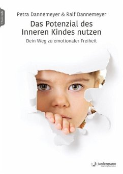 Das Potenzial des Inneren Kindes nutzen - Dannemeyer, Petra;Dannemeyer, Ralf