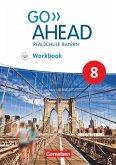 Go Ahead 8. Jahrgangsstufe - Ausgabe für Realschulen in Bayern - Workbook mit Audios online