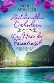 Zeit der wilden Orchideen / Das Herz der Feuerinsel: Zwei Romane in einem Band (eBook, ePUB)