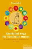 Kundalini Yoga für werdende Mütter (eBook, ePUB)