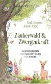 Zauberwald & Zwergenkraft (eBook, ePUB)