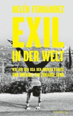 Exil in der Welt (eBook, ePUB) - Fernández, Belén