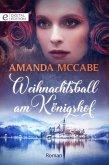 Weihnachtsball am Königshof (eBook, ePUB)