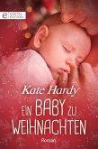 Ein Baby zu Weihnachten (eBook, ePUB)