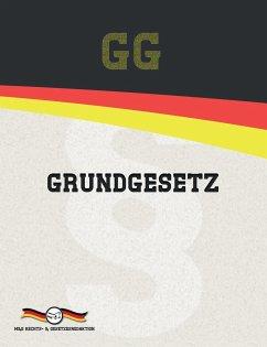 GG 2021 - Grundgesetz für die Bundesrepublik Deutschland - Gesetze, Deutsche