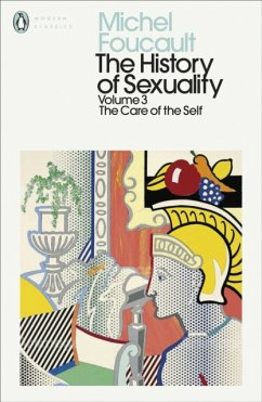 The History of Sexuality: 3 - Foucault, Michel