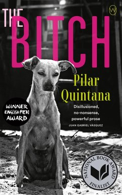 The Bitch (eBook, ePUB) - Quintana, Pilar