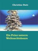 Ein Prinz unterm Weihnachtsbaum (eBook, ePUB)