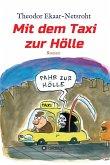 Mit dem Taxi zur Hölle - Als mich der Teufel jagte (eBook, ePUB)
