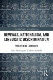 Revivals, Nationalism, and Linguistic Discrimination (eBook, ePUB)