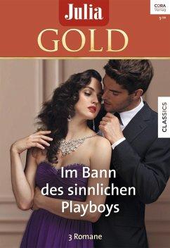 Julia Gold Band 90 (eBook, ePUB) - Morgan, Sarah; Marton, Sandra; Craven, Sara