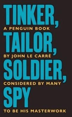 Tinker, Tailor, Soldier, Spy - Le Carré, John
