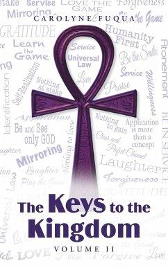 The Keys to the Kingdom: Volume Ii