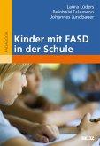 Kinder mit FASD in der Schule (eBook, PDF)