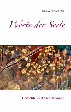 Worte der Seele (eBook, ePUB) - Nowotny, Hilda