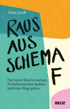 Raus aus Schema F (eBook, ePUB) - Jacob, Gitta