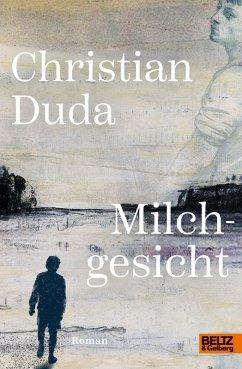 Milchgesicht (eBook, ePUB) - Duda, Christian