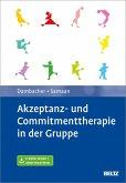 Akzeptanz- und Commitmenttherapie in der Gruppe (eBook, PDF)