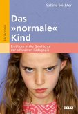 Das »normale« Kind (eBook, ePUB)