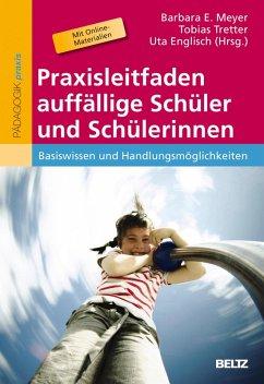 Praxisleitfaden auffällige Schüler und Schülerinnen (eBook, PDF)