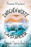 Zwischen Wüste und Meer (eBook, ePUB)