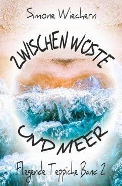 Zwischen Wüste und Meer (eBook, ePUB) - Wiechern, Simone