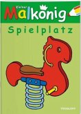 Kleiner Malkönig. Spielplatz (Mängelexemplar)
