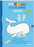 Mein buntes Glitzerzauber-Malbuch (Wal) (Mängelexemplar)