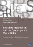 Revisiting Regionalism and the Contemporary World Order (eBook, PDF)